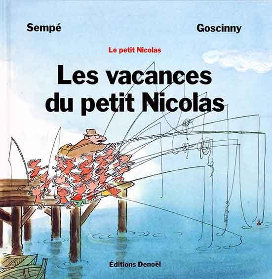 27ba0b525bf75e les-vacances-du-petit-nicolas - Institut René Goscinny